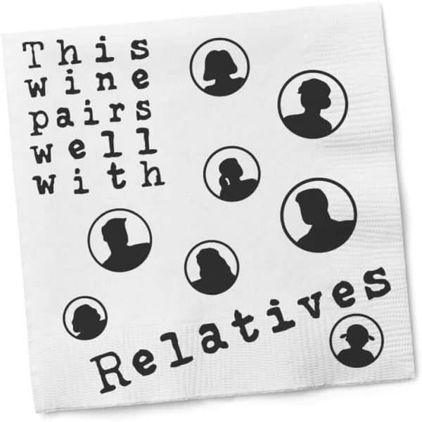 This Wine Pairs Well With Relatives